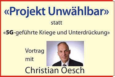 """Sensationell: die «Bürger für Bürger»-Veranstaltung """"Projekt Unwählbar"""" statt «vollautomatisierte Kriege und Verstrahlung»"""